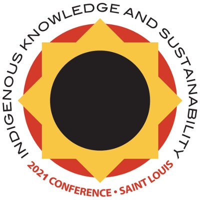 Indigenous Knowledge & Sustainability 2021 Virtual Conference